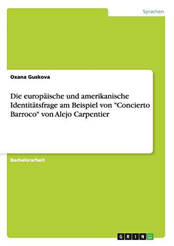 9783656221661: Die europäische und amerikanische Identitätsfrage am Beispiel von