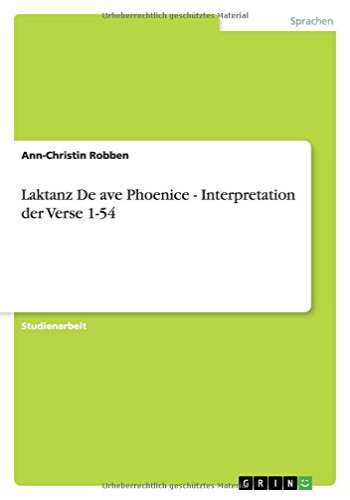 Laktanz de Ave Phoenice - Interpretation Der: Ann-Christin Robben