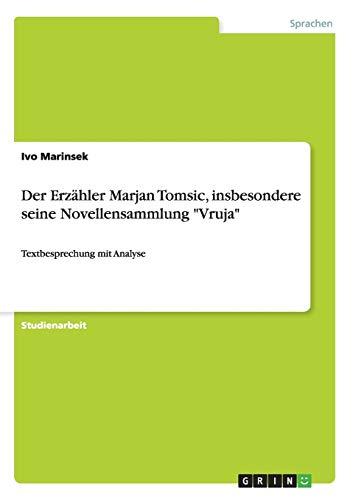 Der Erzahler Marjan Tomsic, Insbesondere Seine Novellensammlung Vruja: Ivo Marinsek