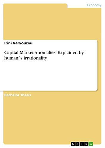 9783656233039: Capital Market Anomalies: Explained by human´s irrationality