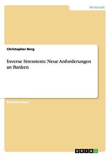 Inverse Stresstests: Neue Anforderungen an Banken: Christopher Berg