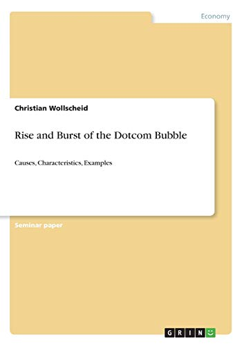 Rise and Burst of the Dotcom Bubble: Christian Wollscheid