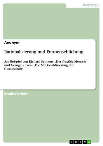 9783656236139: Rationalisierung und Entmenschlichung (German Edition)