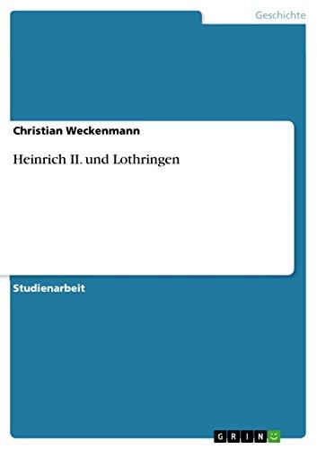 9783656236160: Heinrich II. und Lothringen