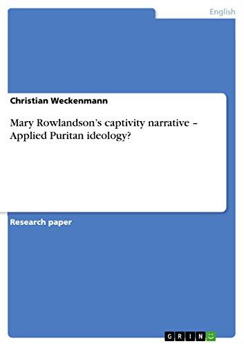 9783656236283: Mary Rowlandson's captivity narrative - Applied Puritan ideology?