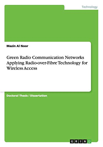 9783656236894: Green Radio Communication Networks Applying Radio-over-Fibre Technology for Wireless Access