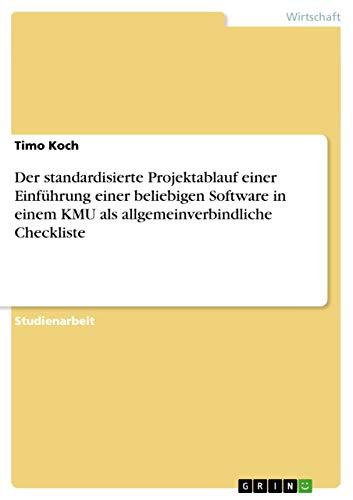 9783656239185: Der standardisierte Projektablauf einer Einführung einer beliebigen Software in einem KMU als allgemeinverbindliche Checkliste