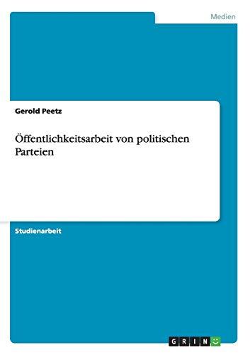 9783656240327: Öffentlichkeitsarbeit von politischen Parteien