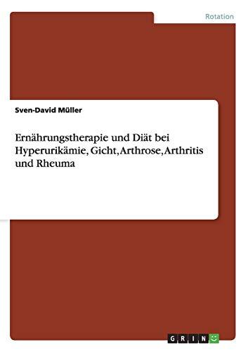 Ernahrungstherapie Und Diat Bei Hyperurikamie, Gicht, Arthrose, Arthritis Und Rheuma: Sven-David ...