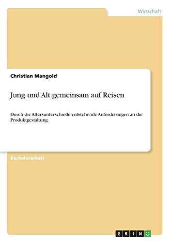 9783656245032: Jung und Alt gemeinsam auf Reisen (German Edition)