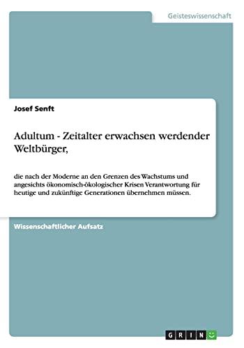 9783656247104: Adultum - Zeitalter erwachsen werdender Weltbürger, (German Edition)