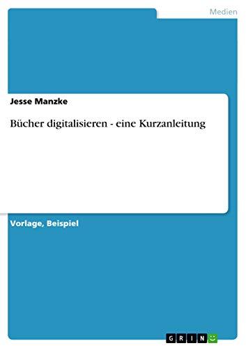 9783656248637: Bücher digitalisieren - eine Kurzanleitung