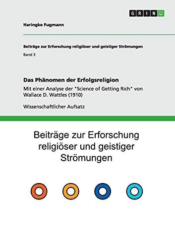 9783656250043: Das Phänomen der Erfolgsreligion: Mit einer Analyse der