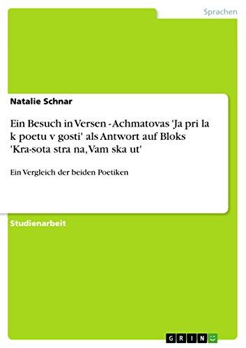 Ein Besuch in Versen - Achmatovas 'Ja: Natalie Schnar