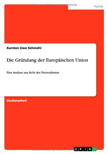 9783656252023: Die Gründung der Europäischen Union (German Edition)