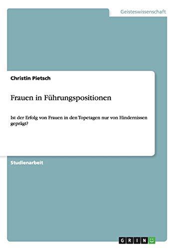 9783656260288: Frauen in Führungspositionen (German Edition)