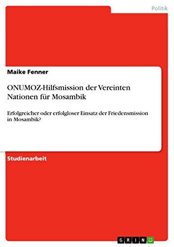 Onumoz-Hilfsmission Der Vereinten Nationen Fur Mosambik: Maike Fenner