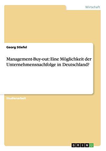 9783656264965: Management-Buy-out: Eine Möglichkeit der Unternehmensnachfolge in Deutschland?