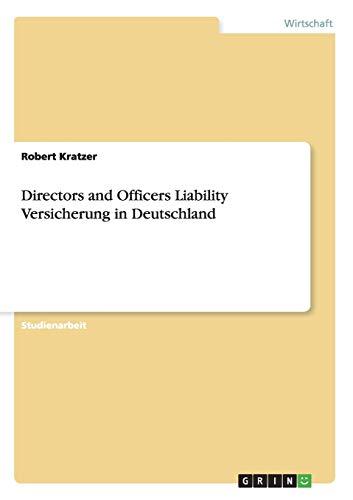 9783656270690: Directors and Officers Liability Versicherung in Deutschland (German Edition)