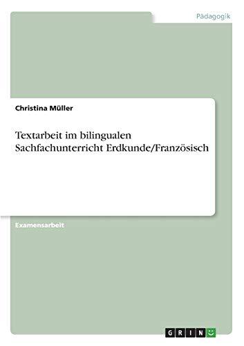 9783656270928: Textarbeit im bilingualen Sachfachunterricht Erdkunde/Französisch