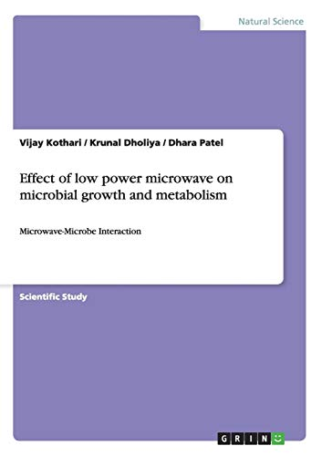 9783656271178: Effect of low power microwave on microbial growth and metabolism