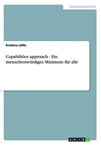 9783656274438: Capabilities approach - Ein menschenwürdiges Minimum für alle