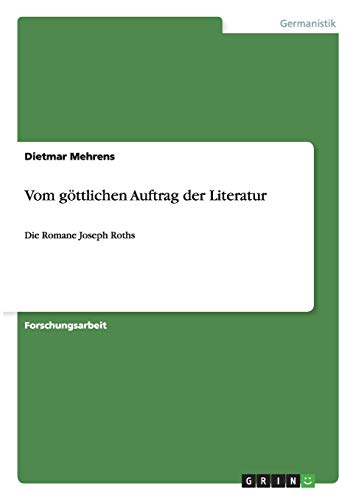 Vom göttlichen Auftrag der Literatur: Dietmar Mehrens