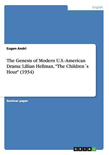 9783656285038: The Genesis of Modern U.S.-American Drama: Lillian Hellman,