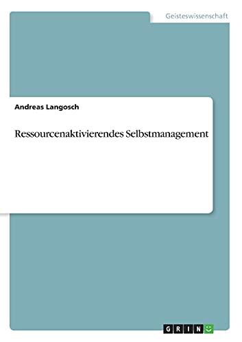 9783656285618: Ressourcenaktivierendes Selbstmanagement (German Edition)