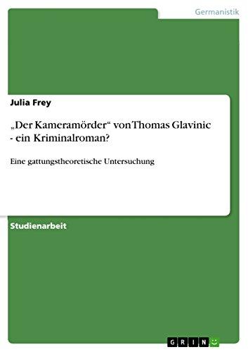 """Der Kameramorder"""" Von Thomas Glavinic - Ein: Julia Frey"""