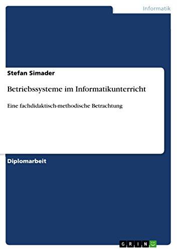 9783656290537: Betriebssysteme im Informatikunterricht: Eine fachdidaktisch-methodische Betrachtung
