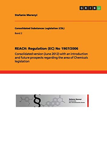 Reach: Regulation (EC) No 19072006: Stefanie Merenyi