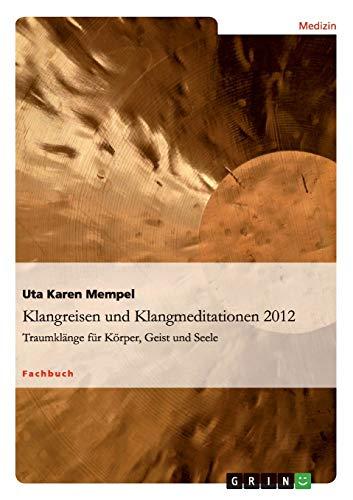 Klangreisen und Klangmeditationen: Uta Karen Mempel