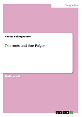 Tsunamis Und Ihre Folgen: Nadine Bellinghausen