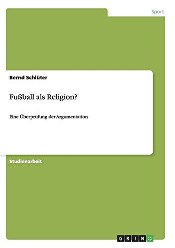 9783656302834: Fussball ALS Religion?