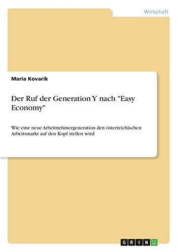 9783656308362: Der Ruf der Generation Y nach