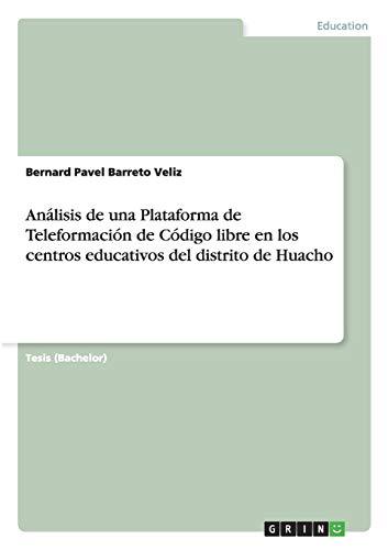 Analisis de Una Plataforma de Teleformacion de: Bernard Pavel Barreto