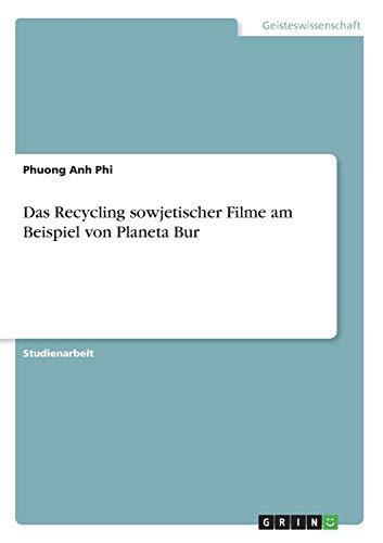 9783656311133: Das Recycling sowjetischer Filme am Beispiel von Planeta Bur