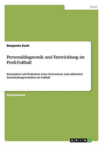 Personaldiagnostik und Entwicklung im Profi-Fußball: Koch, Benjamin