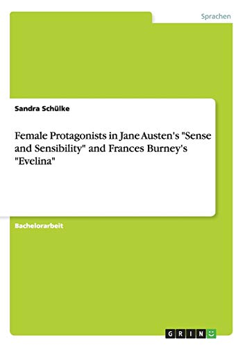 9783656314080: Female Protagonists in Jane Austen's
