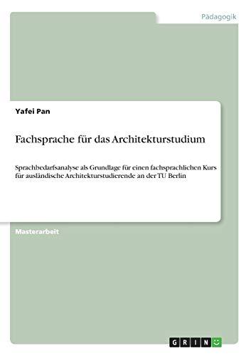 Fachsprache Fur Das Architekturstudium: Yafei Pan