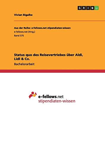 Status quo des Reisevertriebes über Aldi, Lidl: Vivian Bigalke