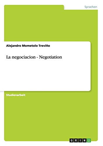 9783656319184: La negociacion - Negotiation (German Edition)