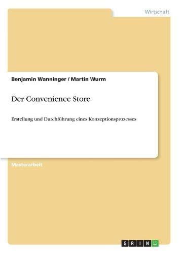 9783656320463: Der Convenience Store (German Edition)