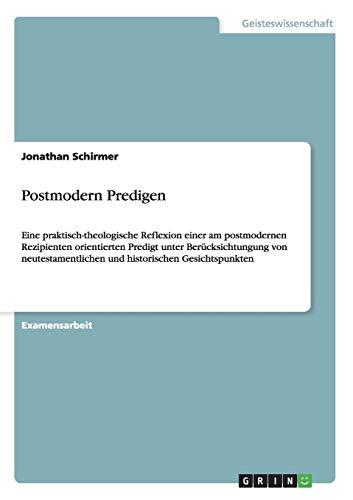 Postmodern Predigen: Jonathan Schirmer