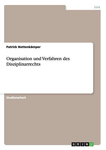 Organisation Und Verfahren Des Disziplinarrechts: Patrick Nottenkämper