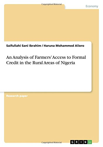 9783656331575: An Analysis of Farmers' Access to Formal Credit in the Rural Areas of Nigeria