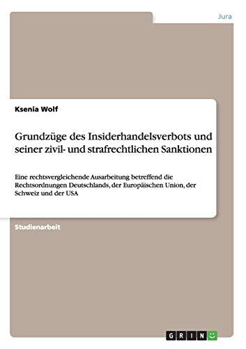 Grundzuge Des Insiderhandelsverbots Und Seiner Zivil- Und: Ksenia Wolf