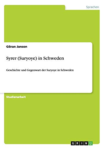 9783656346418: Syrer (Suryoye) in Schweden (German Edition)