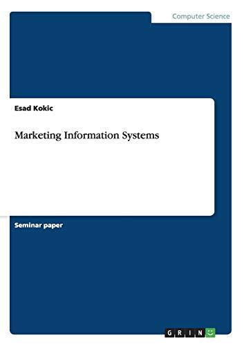 Marketing Information Systems: Esad Kokic
